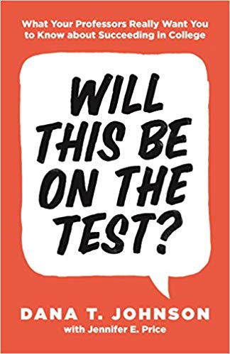 Will This Be on the Test? by Dana T. Johnson