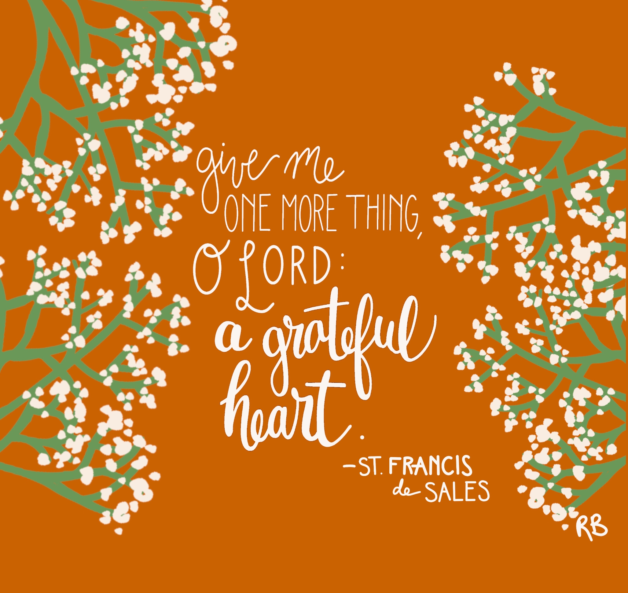 Give me one more thing, O Lord: a grateful heart